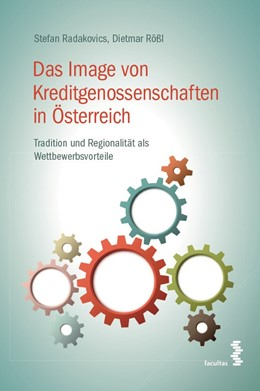 Abbildung von Radakovics / Rößl | Das Image von Kreditgenossenschaften in Österreich | 1. Auflage | 2015 | beck-shop.de