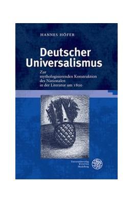 Abbildung von Höfer | Deutscher Universalismus | 2015 | Zur mythologisierenden Konstru... | 37