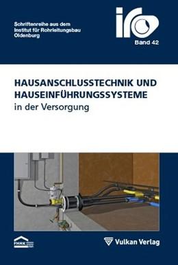 Abbildung von Heyer / Wegener   Hausanschlusstechnik und Hauseinführungssysteme in der Versorgung   2015
