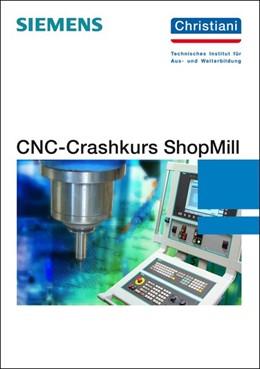 Abbildung von Sartor   CNC-Crashkurs ShopMill   2. Auflage   2015