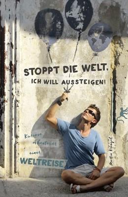 Abbildung von Krengel | Stoppt die Welt, ich will aussteigen! | 1. Auflage | 2015 | beck-shop.de