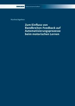 Abbildung von Agethen   Zum Einfluss von Bandbreiten-Feedback auf Automatisierungsprozesse beim motorischen Lernen   1. Auflage   2015   beck-shop.de