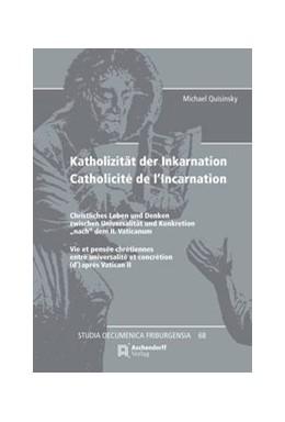 Abbildung von Quisinsky | Katholizität der Inkarnation Catholicité de l'Incarnation | 1. Auflage | 2016 | 68 | beck-shop.de