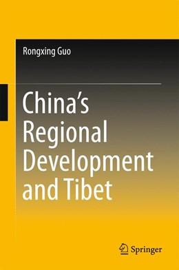 Abbildung von Guo | China's Regional Development and Tibet | 1. Auflage | 2015 | beck-shop.de
