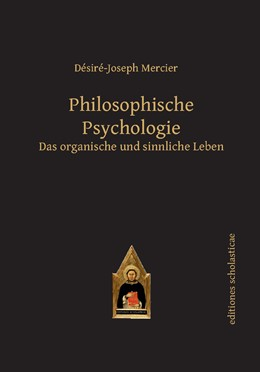Abbildung von Mercier | Philosophische Psychologie | 1. Auflage | 2015 | beck-shop.de