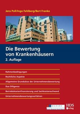 Abbildung von Poll / Fehlberg / Franke | Die Bewertung von Krankenhäusern | 2. Auflage | 2018
