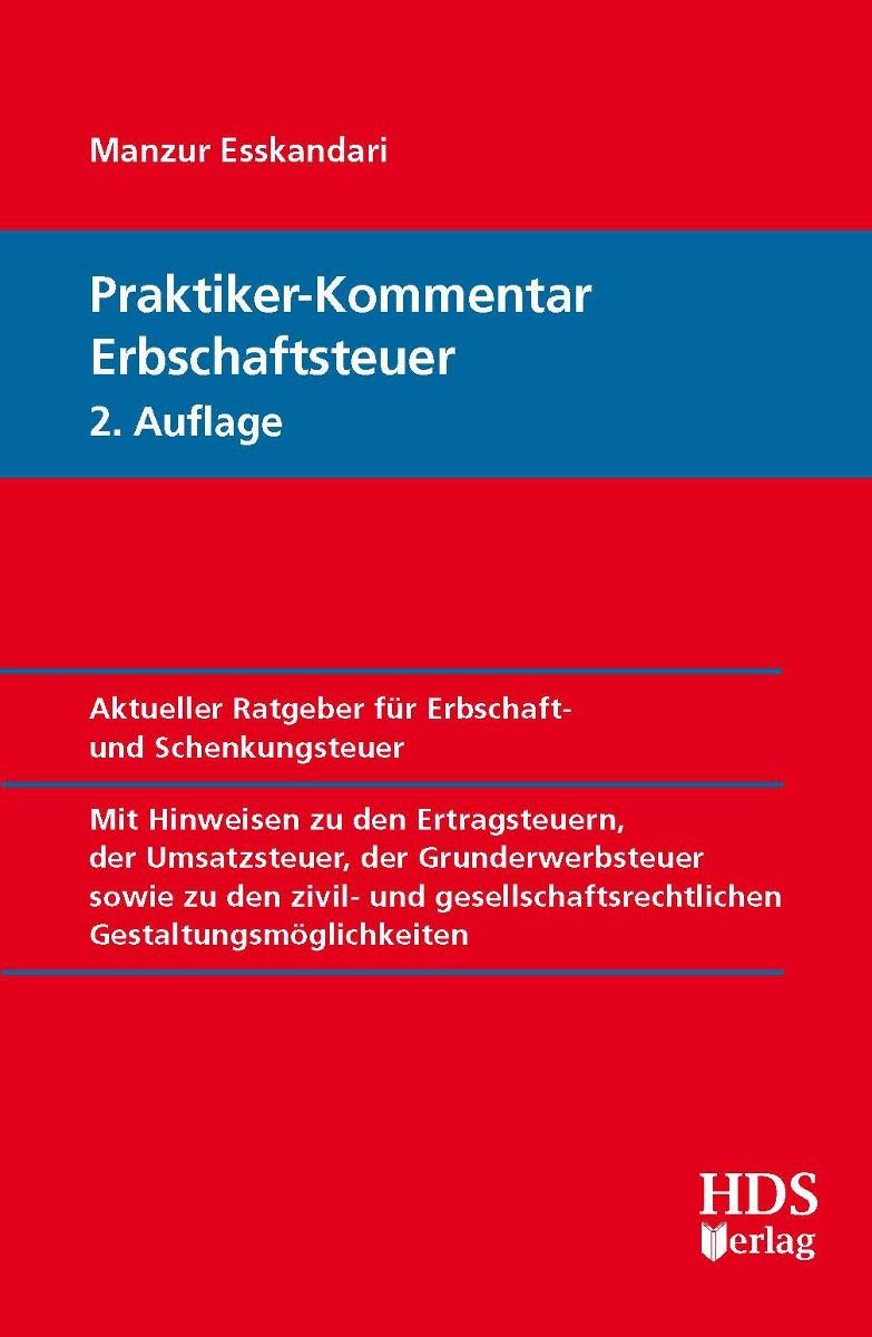 Praktiker-Kommentar Erbschaftsteuer | Esskandari / Bick | 2., überarbeitete Auflage, 2018 | Buch (Cover)