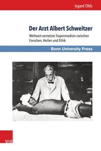 Der Arzt Albert Schweitzer | Ohls, 2015 | Buch (Cover)