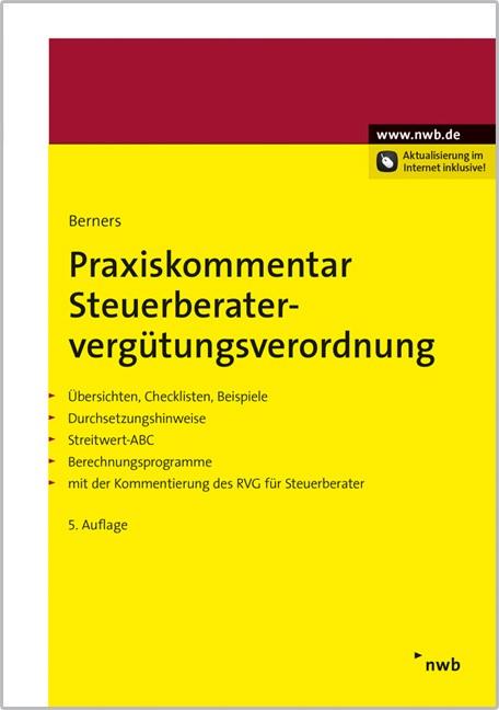 Praxiskommentar Steuerberatervergütungsverordnung | Berners | 5. Auflage, 2016 (Cover)