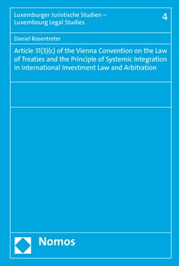 Abbildung von Rosentreter | Article 31(3)(c) of the Vienna Convention on the Law of Treaties and the Principle of Systemic Integration in International Investment Law and Arbitration | 1. Auflage | 2015 | 4 | beck-shop.de