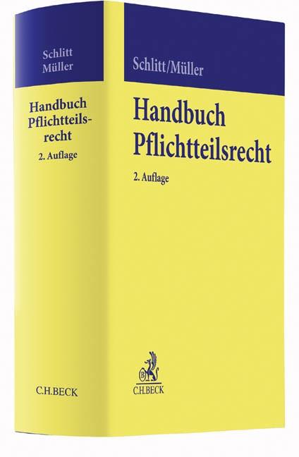Handbuch Pflichtteilsrecht | Schlitt / Müller | 2. Auflage, 2017 | Buch (Cover)