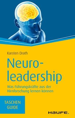 Abbildung von Drath | Neuroleadership | 1. Auflage | 2015 | beck-shop.de