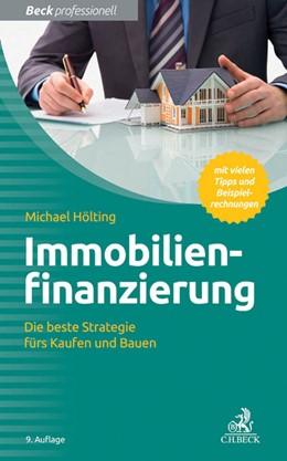 Abbildung von Hölting | Immobilienfinanzierung | 9. Auflage | 2016 | Die beste Strategie fürs Kaufe...