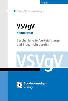 Abbildung von Dippel / Sterner / Zeiss | VSVgV | 2., aktualisierte Auflage | 2018 | Beschaffung im Verteidigungs- ...