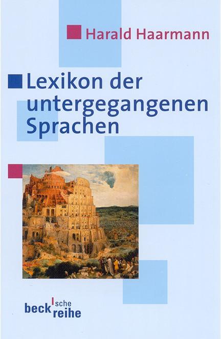 Cover: Harald Haarmann, Lexikon der untergegangenen Sprachen