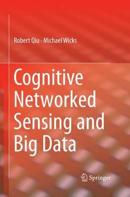 Abbildung von Qiu / Wicks   Cognitive Networked Sensing and Big Data   1. Auflage   2015   beck-shop.de