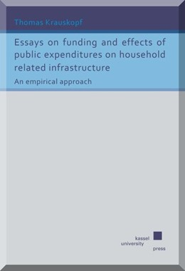 Abbildung von Krauskopf | Essays on funding and effects of public expenditures on household related infrastructure | 2015 | An empirical approach