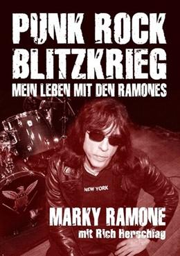Abbildung von Ramone / Herschlag | Punk Rock Blitzkrieg | 1. Auflage | 2015 | beck-shop.de