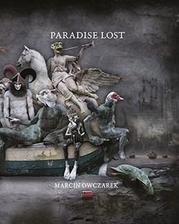 Abbildung von Melchers / Owczarek | Marcin Owczarek - Paradise Lost | 2015 | Fotografien - Künstlermonograp...