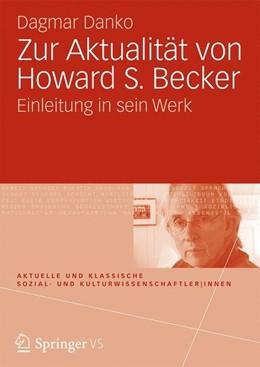 Abbildung von Danko   Zur Aktualität von Howard S. Becker   1. Auflage   2015   beck-shop.de