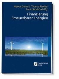 Finanzierung Erneuerbarer Energien | Gerhard / Rüschen / Sandhövel (Hrsg.) | 2., überarbeitete Auflage, 2015 | Buch (Cover)