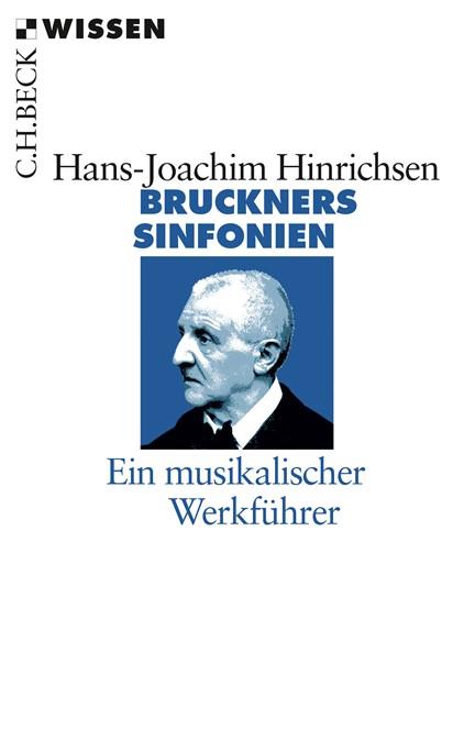 Cover: Hans-Joachim Hinrichsen, Bruckners Sinfonien