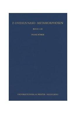 Abbildung von Bömer | P. Ovidius Naso: Metamorphosen. Kommentar / Buch I-III | 2016