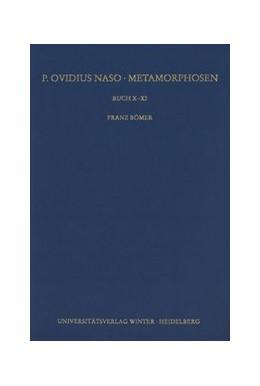 Abbildung von Bömer | P. Ovidius Naso: Metamorphosen. Kommentar / Buch X-XI | 2016