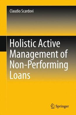 Abbildung von Scardovi | Holistic Active Management of Non-Performing Loans | 1st ed. | 2015