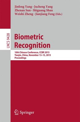 Abbildung von Yang / Sun / Shan / Zheng / Feng | Biometric Recognition | 1st ed. 2015 | 2015 | 10th Chinese Conference, CCBR ... | 9428