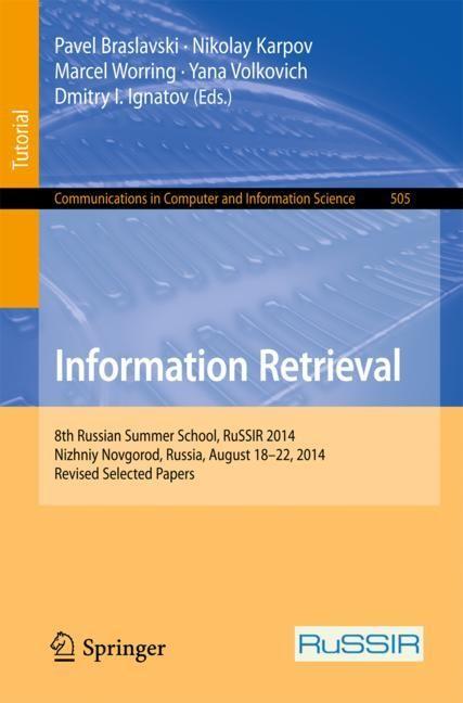 Information Retrieval | Braslavski / Karpov / Worring / Volkovich / Ignatov | 1st ed. 2015, 2015 | Buch (Cover)