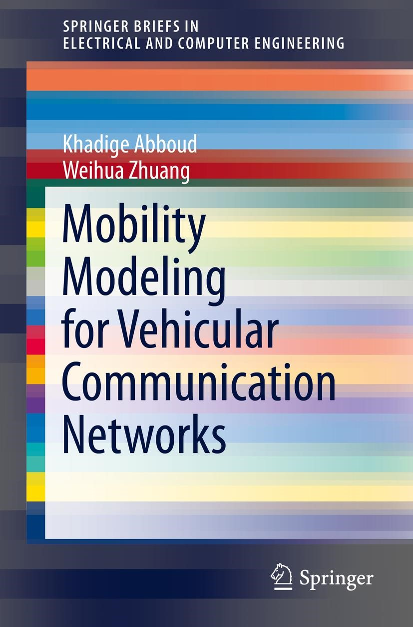 Mobility Modeling for Vehicular Communication Networks | Abboud / Zhuang | 1st ed. 2015, 2016 | Buch (Cover)
