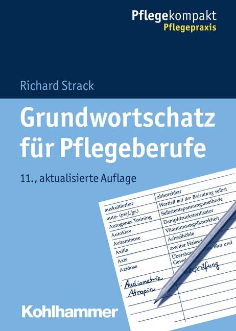 Grundwortschatz für Pflegeberufe | Strack | 11., aktualisierte Auflage, 2015 | Buch (Cover)