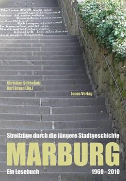 Abbildung von Schönholz / Braun | Marburg | 2010 | Streifzüge durch die jüngere S...