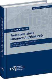Tugenden eines ehrbaren Aufsichtsrats | Ruter, 2015 | Buch (Cover)