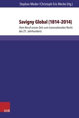 Abbildung von Meder / Mecke | Savigny global 1814–2014 | Aufl. | 2016 | ›Vom Beruf unsrer Zeit‹ zum tr... | Band 022
