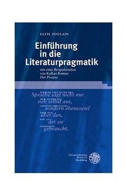 Abbildung von Poulain | Einführung in die Literaturpragmatik | 2015 | mit einer Beispielanalyse von ...