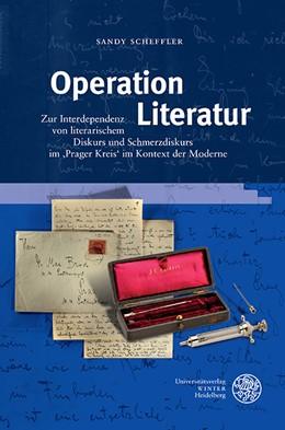 Abbildung von Scheffler | Operation Literatur | 2016 | Zur Interdependenz von literar... | 55
