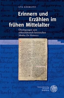 Abbildung von Goerlitz | Erinnern und Erzählen im frühen Mittelalter | 2016 | Überlegungen zum althochdeutsc... | 90