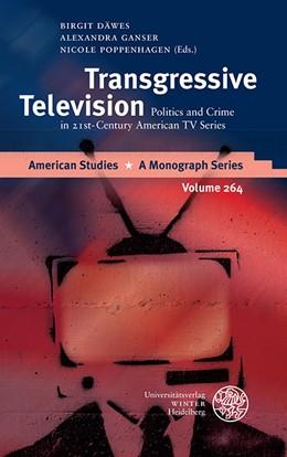 Abbildung von Däwes / Ganser | Transgressive Television | 1. Auflage | 2015 | 264 | beck-shop.de
