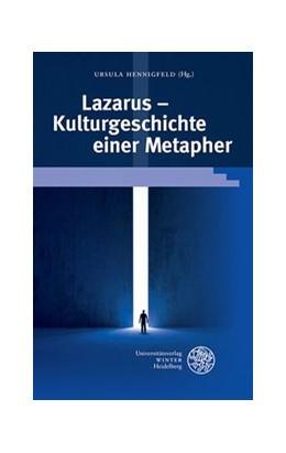 Abbildung von Hennigfeld | Lazarus – Kulturgeschichte einer Metapher | 1. Auflage | 2016 | 346 | beck-shop.de
