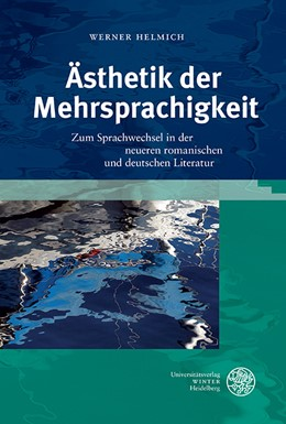 Abbildung von Helmich   Ästhetik der Mehrsprachigkeit   1. Auflage   2016   196   beck-shop.de