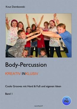 Abbildung von Dembowski | Body-Percussion kreativ inklusiv | 1. Auflage | 2015 | beck-shop.de