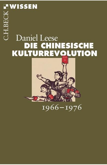 Cover: Daniel Leese, Die chinesische Kulturrevolution