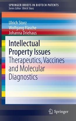 Abbildung von Storz / Flasche / Driehaus | Intellectual Property Issues | 2012 | 2012 | Therapeutics, Vaccines and Mol...
