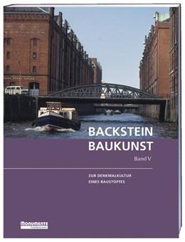Abbildung von Deutsche Stiftung Denkmalschutz (Hrsg.) | Backsteinbaukunst Band 5 | 2015 | Backstein und Moderne