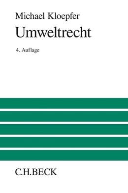 Abbildung von Kloepfer   Umweltrecht   4. Auflage   2016