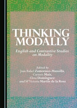 Abbildung von Zamorano-Mansill | Thinking Modally | 2015 | English and Contrastive Studie...