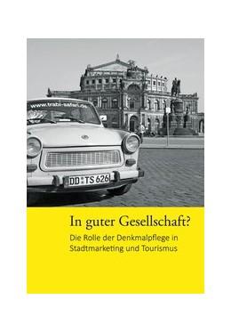 Abbildung von In guter Gesellschaft?   1. Auflage   2015   beck-shop.de