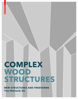 Abbildung von Weinand | Advanced Timber Structures | 1. Auflage | 2016 | beck-shop.de